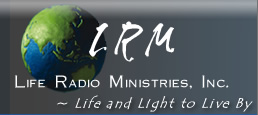 Life Radio Ministeries, Inc.